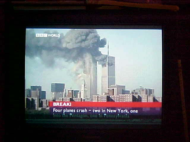Images from BBC World Service, as seen in Norway. A few hours later, the WTC Twin Towers... well you know...