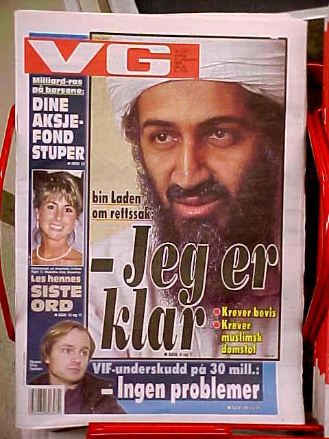 Passing the post office. Norwegian newspapers with the latest headlines. Bin Laden says I am ready to stand trial, but asks for evidence first and wants to be justiced in a muslim court. All pretty logic to me...