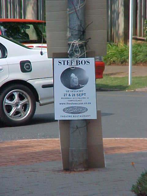 And on a street pole I see an anouncement for the performance of the Dutch singer Stef Bos. Hurray!