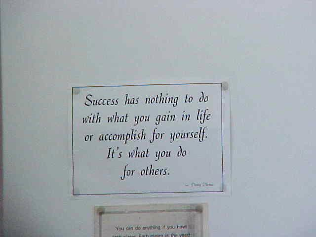 Saying as seen on the wall in the house...