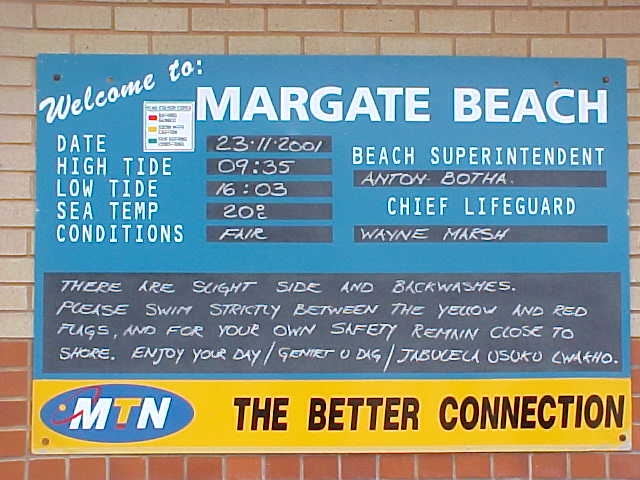 The Margate Beach Lifeguards are very excited with this new sophisticated information sign at the beach.