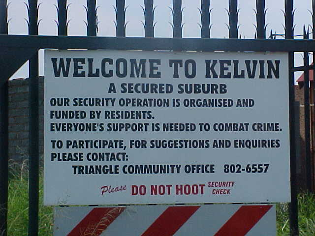 The entrance of the suburb of Kelvin is a remote village on itself...