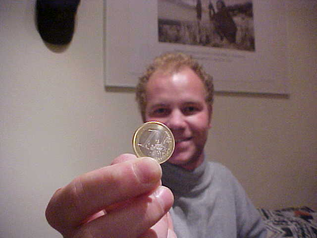 Pablo gave me a present for me personal. The first EURO COIN I had seen and I ever layed my hands from was a Spanish version of the coin.