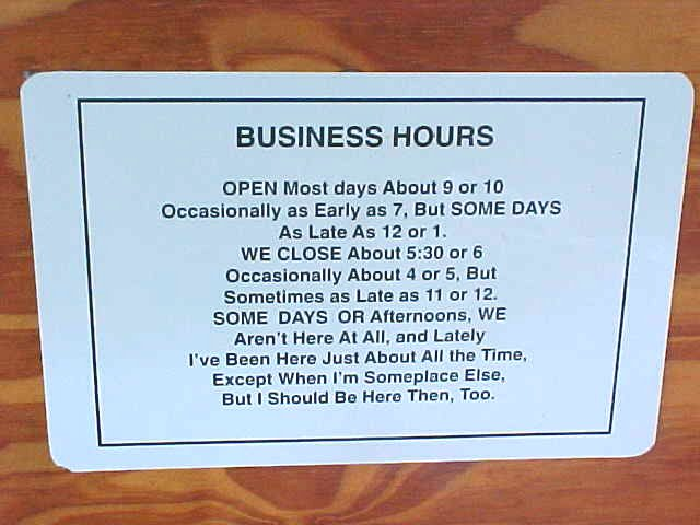 Business hours I will love for life!