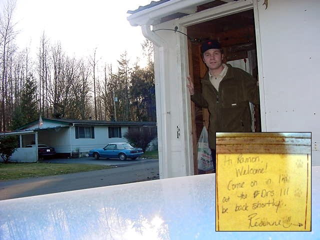 When I arrived at Reannes trailer in Squamish I found this note on the door.