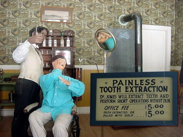 That is how the dentist used to be like...