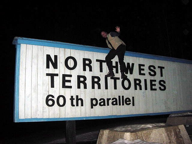 And I made it over (the sign) into the next province north: The Northwest Territories of Canada!