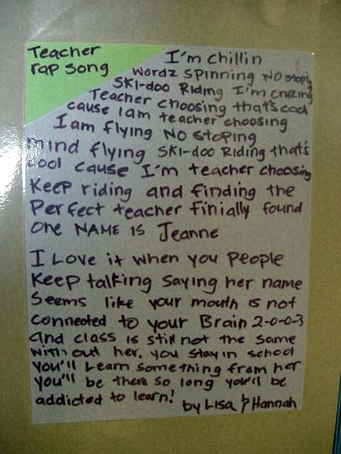 A Teacher Rap Song as seen on the wall at school.