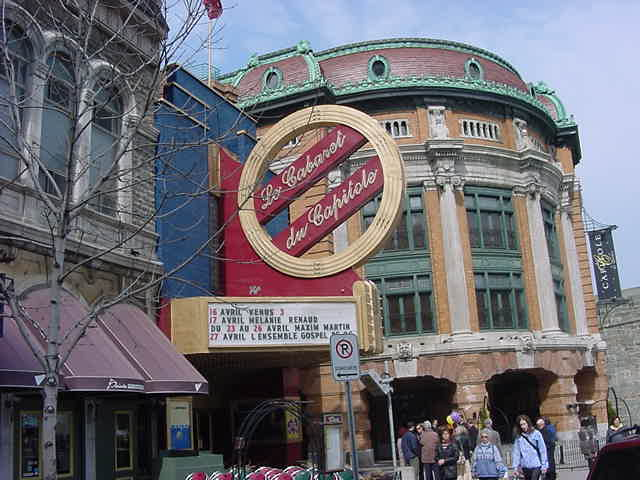 La Cabaret Du Capitole is the big main theatre in Quebec City.