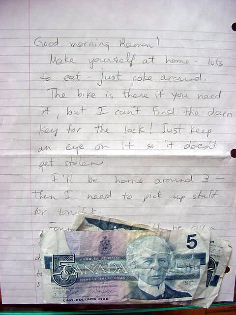 Lynn left me a note when I woke up this morning. She was already to school. She even left some money for me!