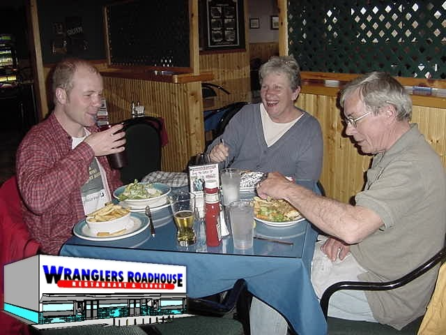 Having dinner at the Wrangers Roadhouse. I now have to say HI to those really rude (ironically then) waitresses.