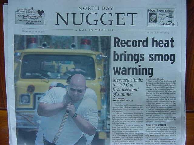 Front page headlines in the local North Bay newspaper. It was going to be another hot day.