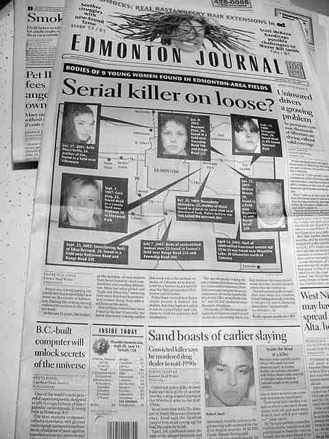 Media spreads (once again) fear in Edmonton. What the newspaper is not saying very clear is that these 9 women were killed in the last 15 years. Oh.....