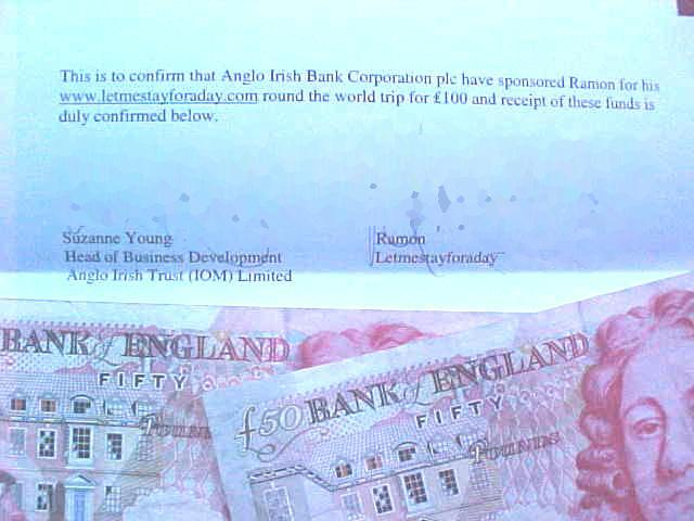 Suzanna had me sponsored with 100 Pounds from the Anglo Irish Bank (AIB)!