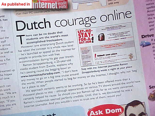 Douglas found out about me after reading this magazine article. Why would people NOT trust an internet journalist? I do not get it...